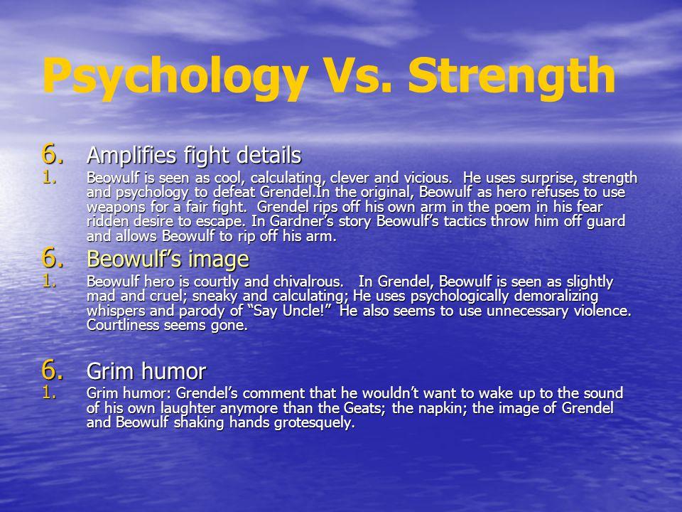 Psychology Vs. Strength