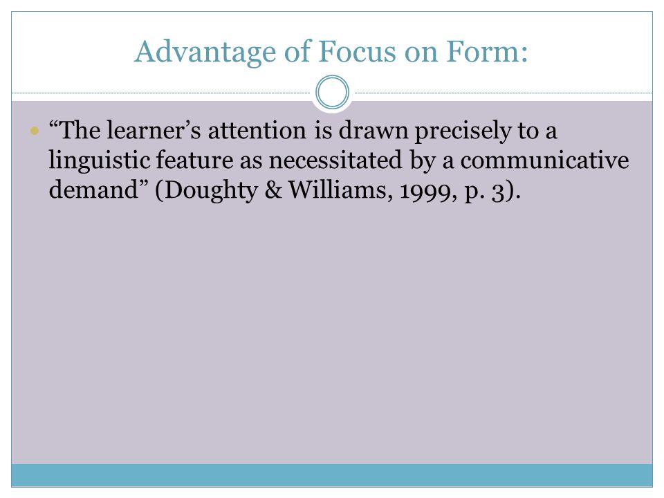 Advantage of Focus on Form: