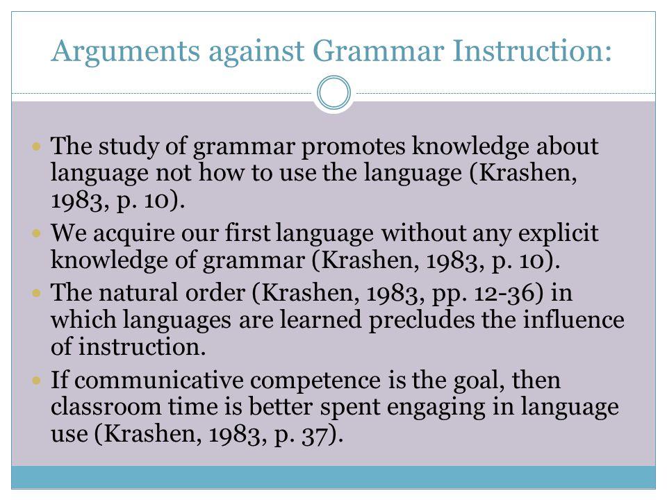 Arguments against Grammar Instruction: