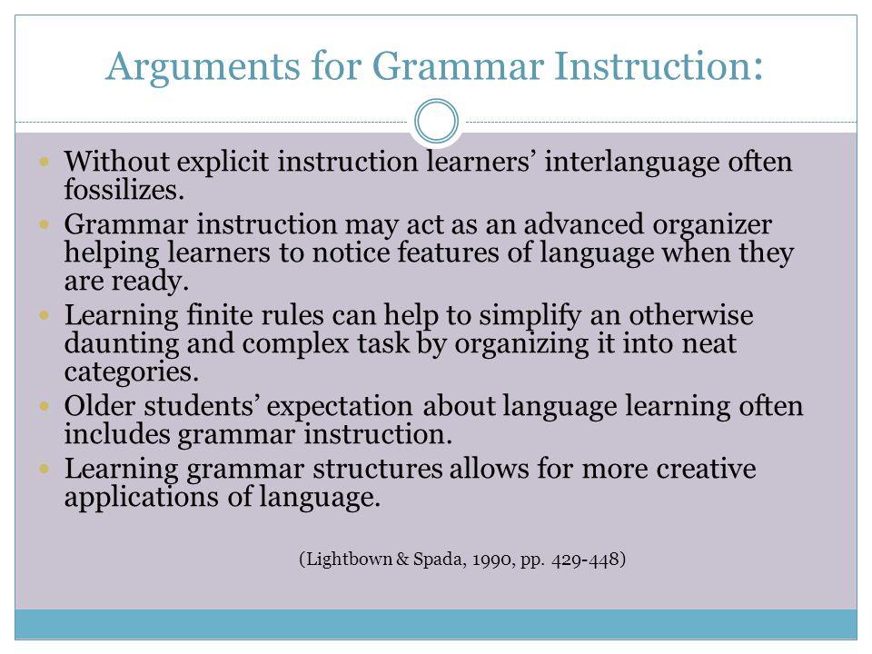 Arguments for Grammar Instruction: