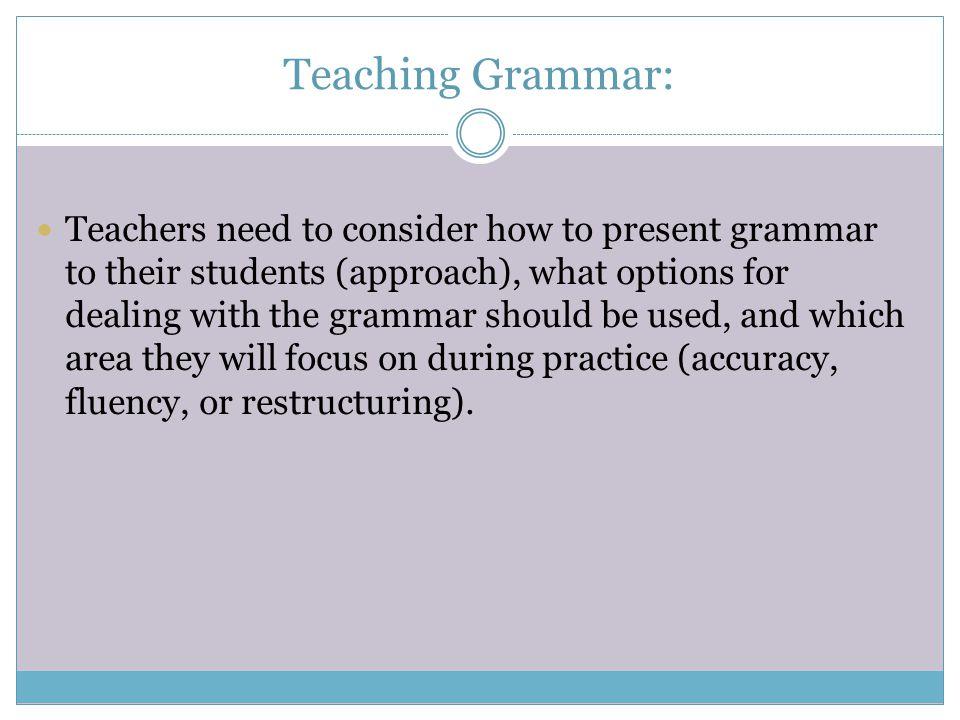 Teaching Grammar:
