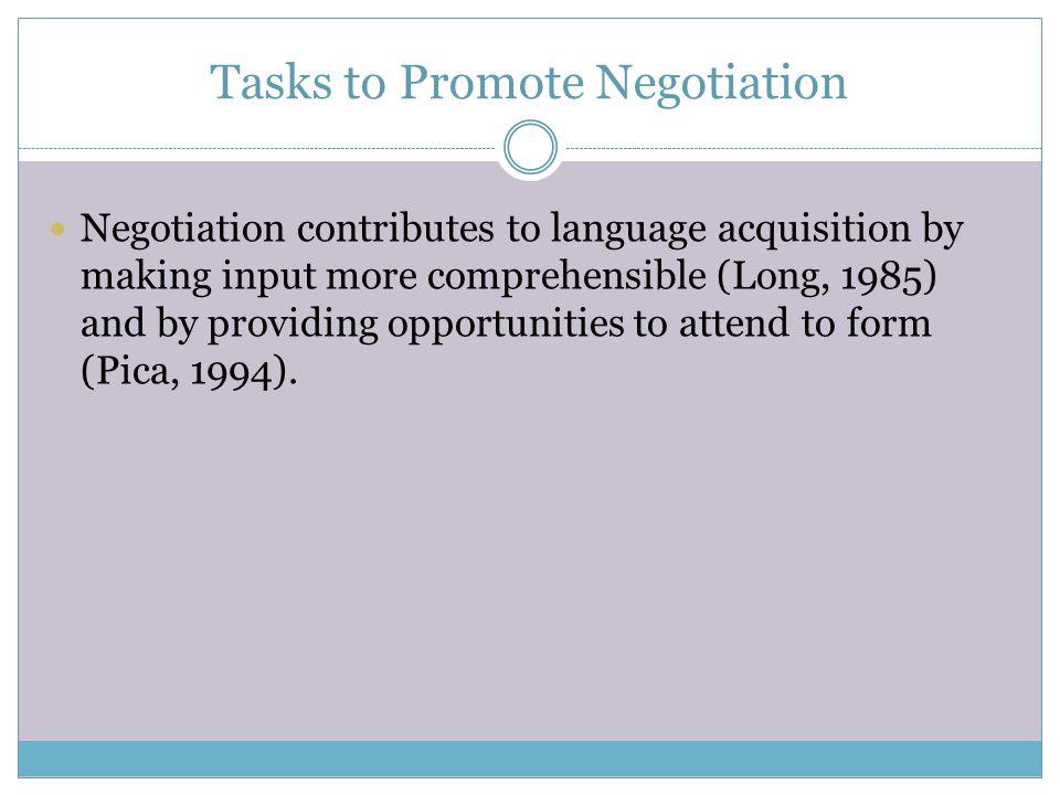 Tasks to Promote Negotiation