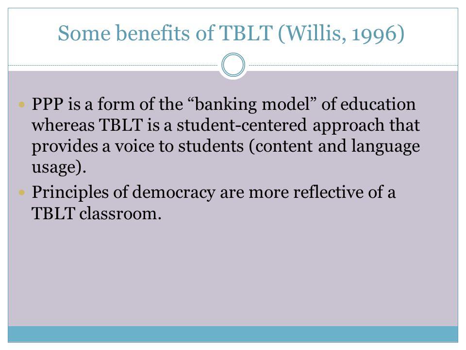 Some benefits of TBLT (Willis, 1996)
