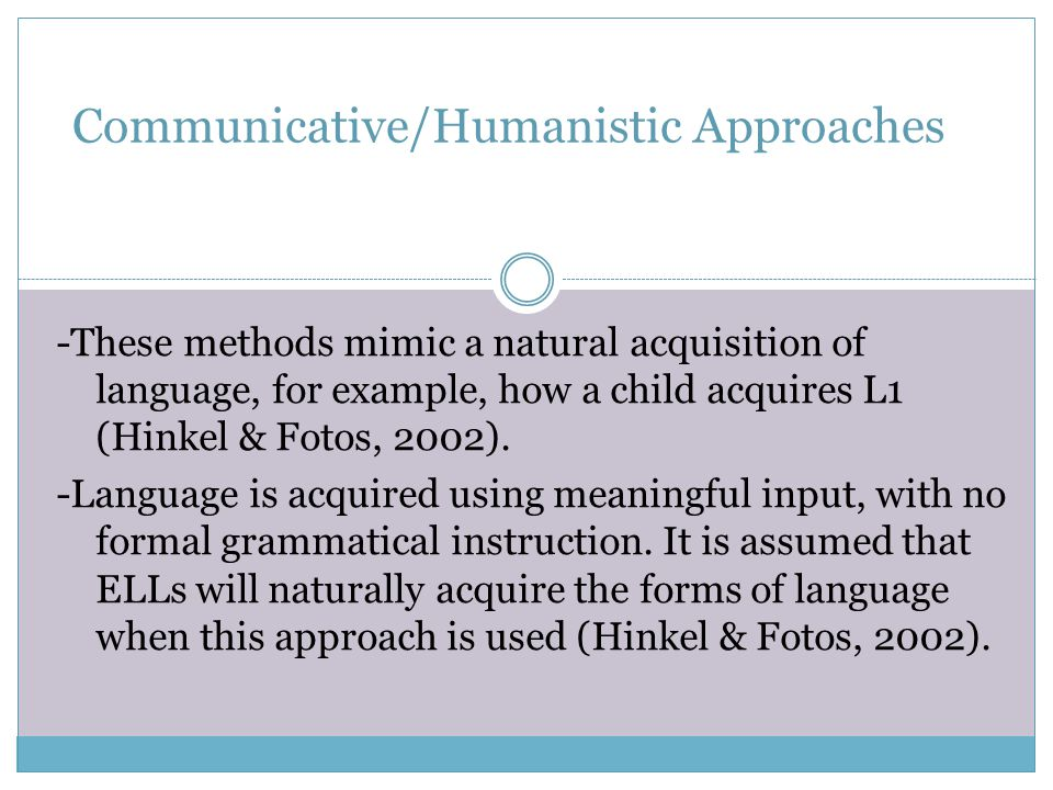 Communicative/Humanistic Approaches