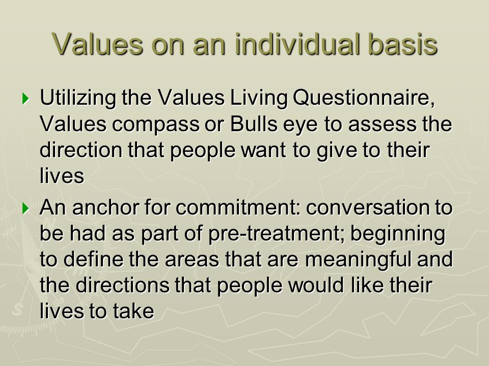 Values on an individual basis