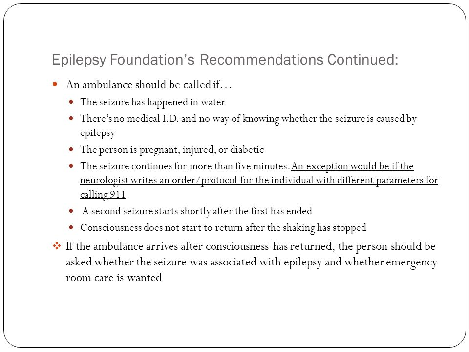 Epilepsy Foundation's Recommendations Continued: