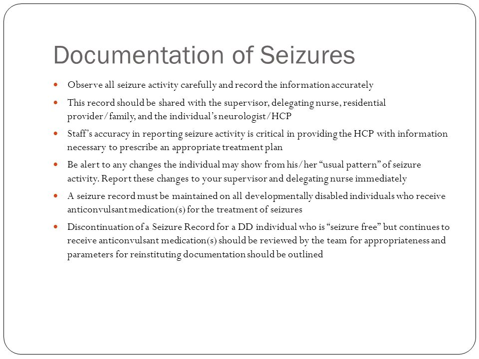 Documentation of Seizures