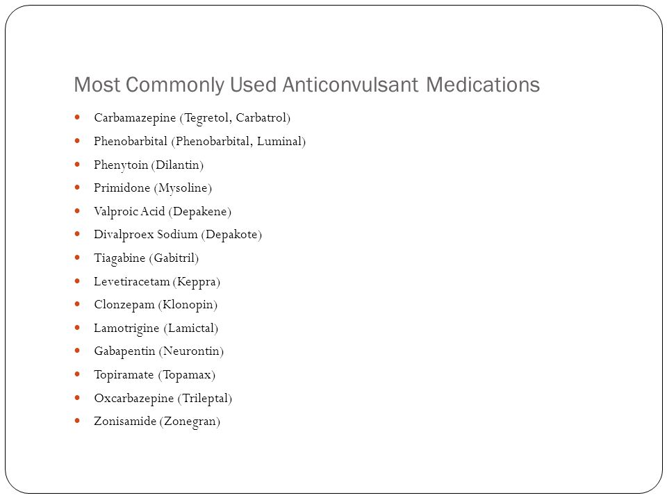 Most Commonly Used Anticonvulsant Medications