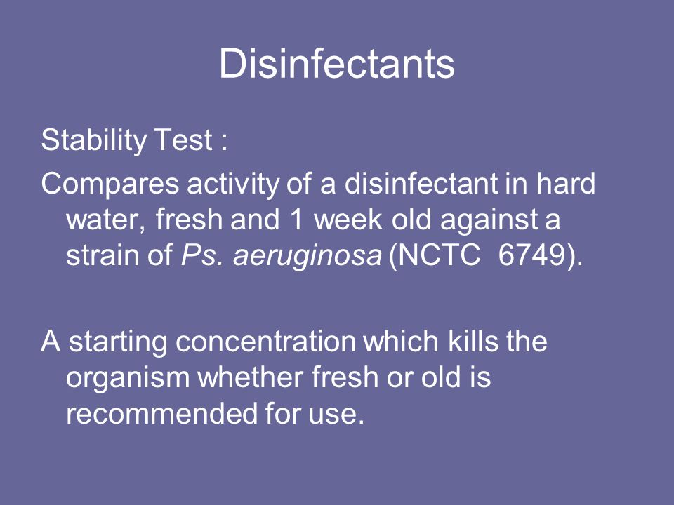 Disinfectants Stability Test :