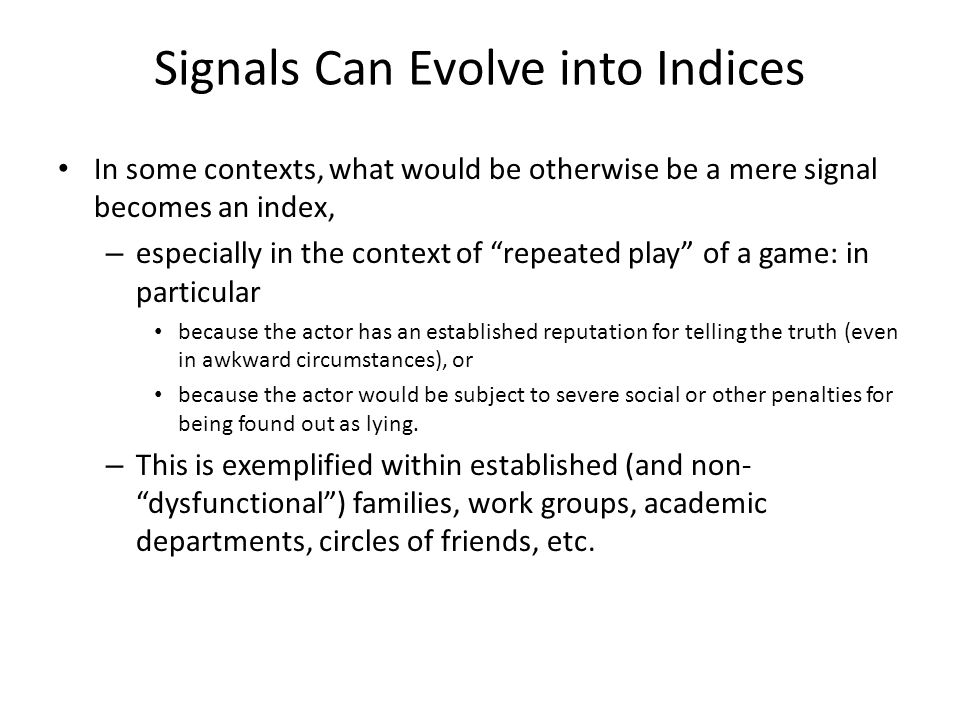 Signals Can Evolve into Indices