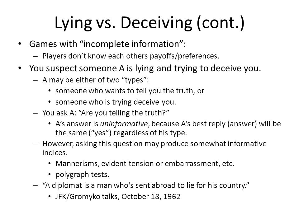 Lying vs. Deceiving (cont.)