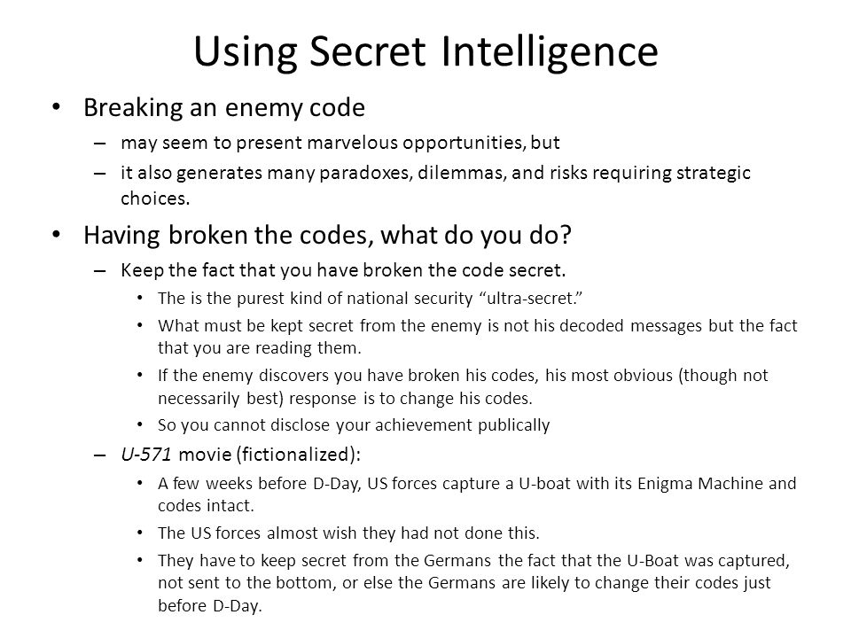 Using Secret Intelligence