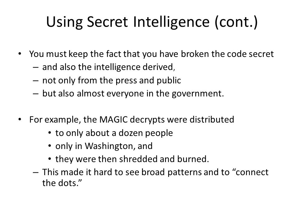 Using Secret Intelligence (cont.)