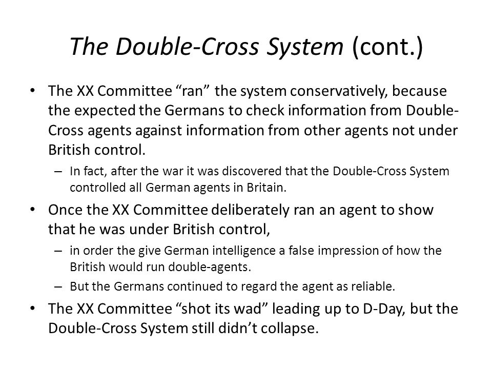 The Double-Cross System (cont.)