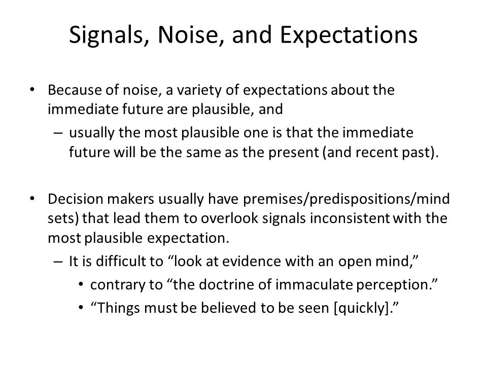 Signals, Noise, and Expectations