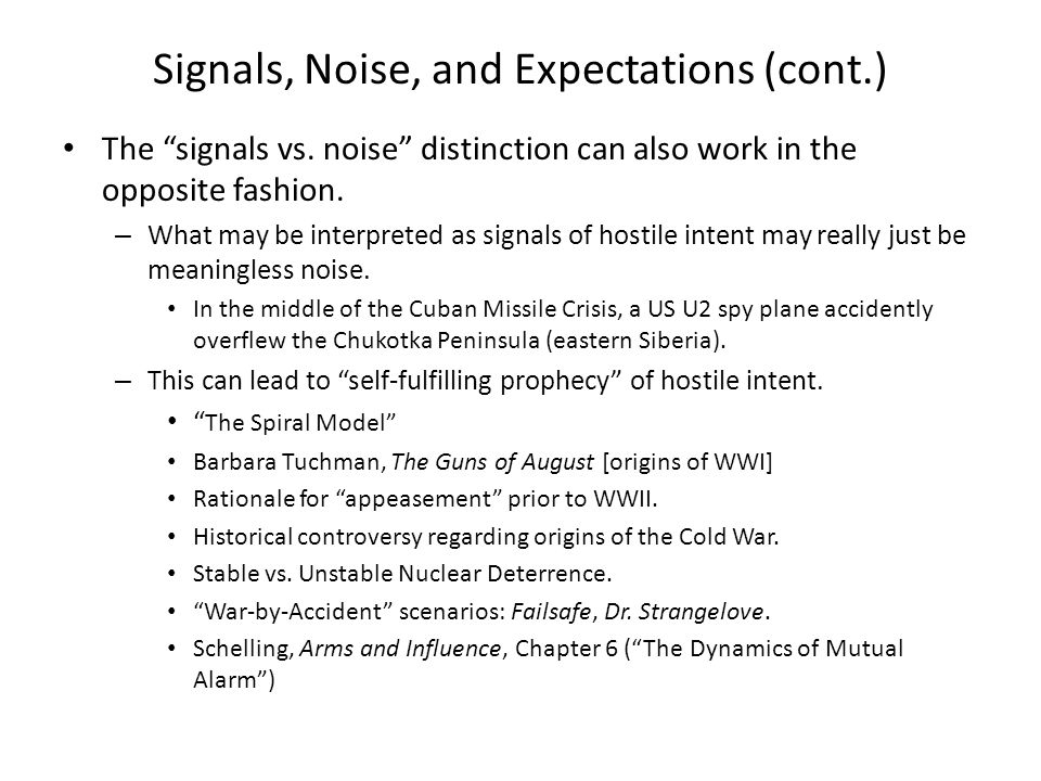 Signals, Noise, and Expectations (cont.)
