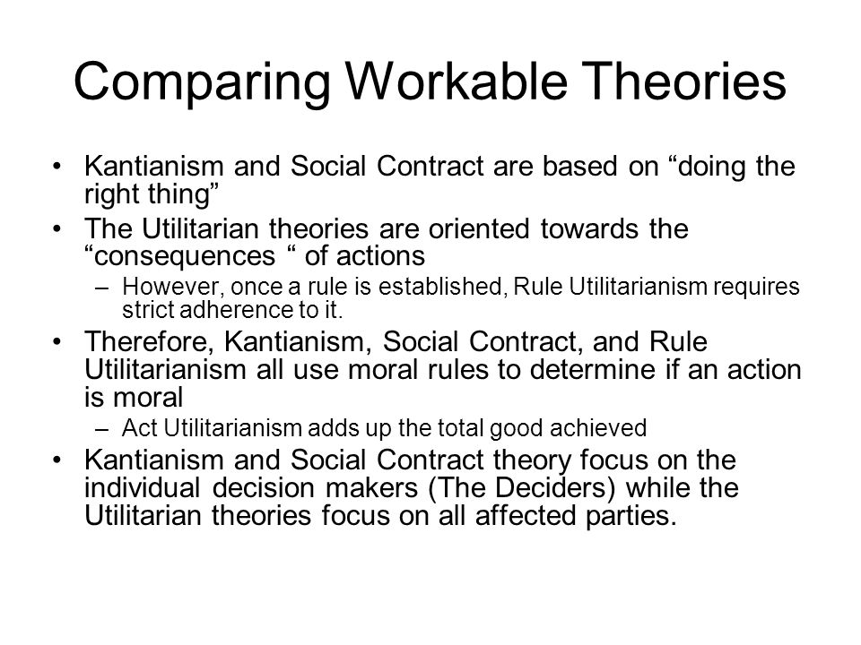 Comparing Workable Theories