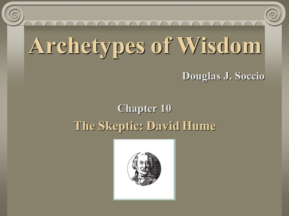 The Skeptic: David Hume