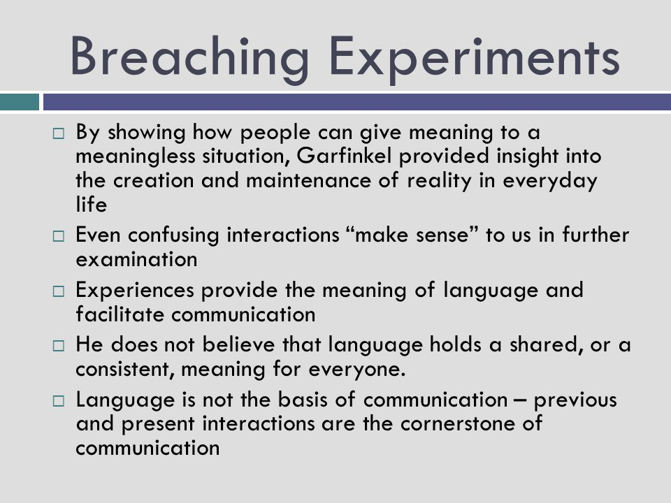 Breaching Experiments