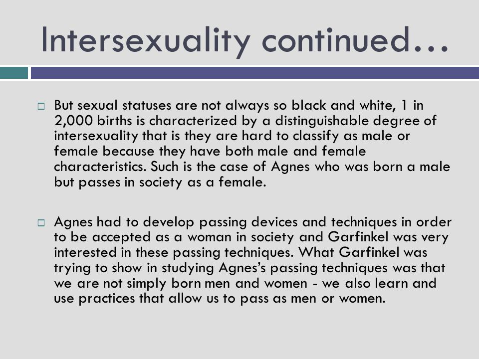 Intersexuality continued…