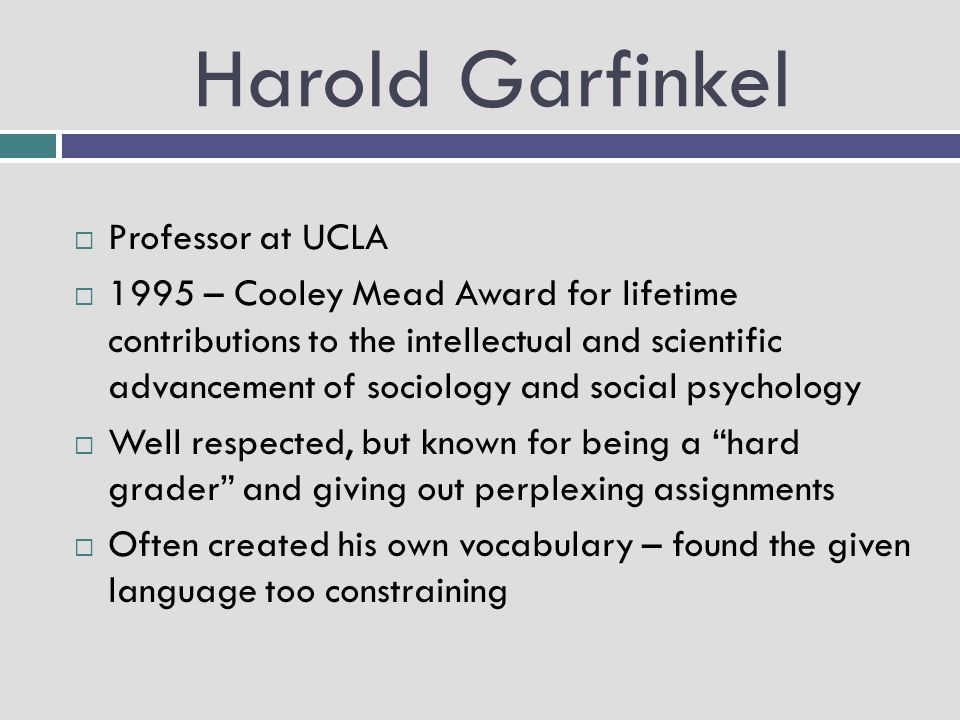 Harold Garfinkel Professor at UCLA