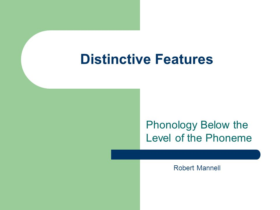 Phonology Below the Level of the Phoneme
