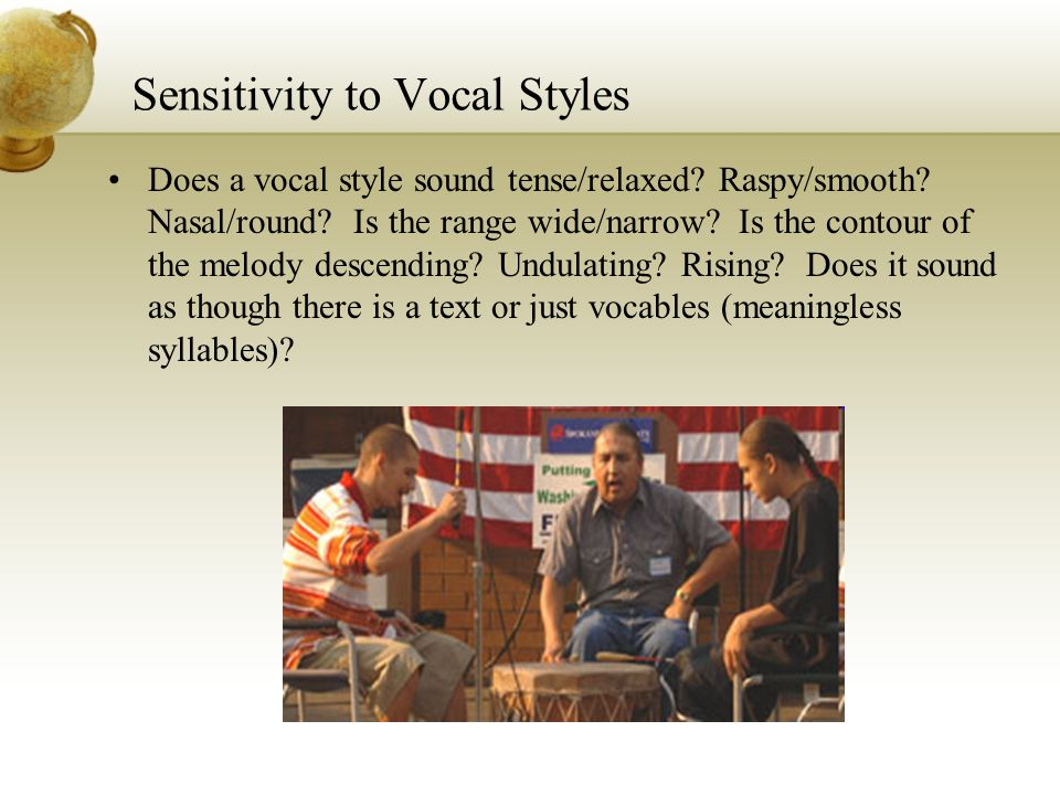 Sensitivity to Vocal Styles