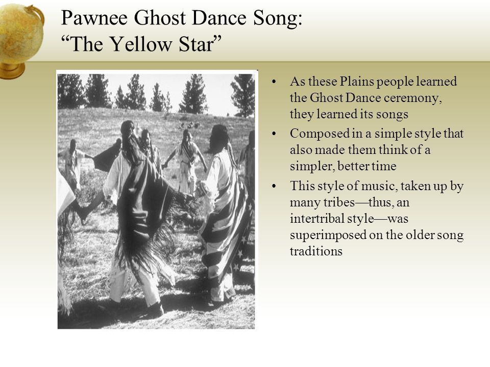 Pawnee Ghost Dance Song: The Yellow Star