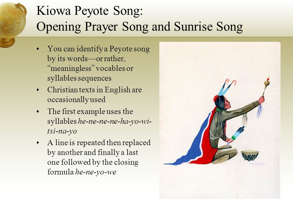 Kiowa Peyote Song: Opening Prayer Song and Sunrise Song