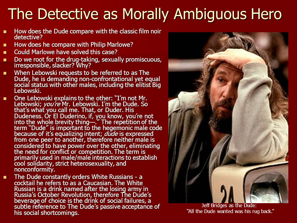 The Detective as Morally Ambiguous Hero