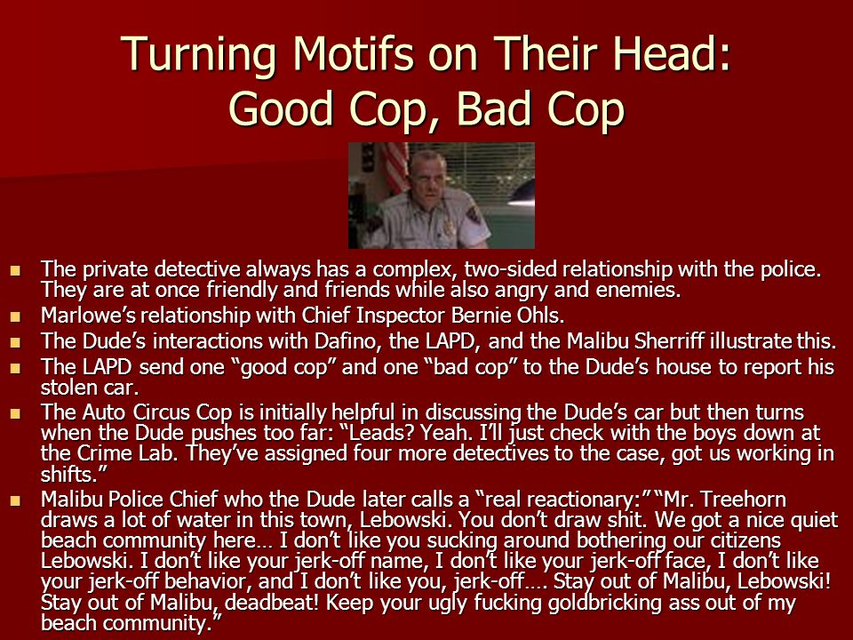Turning Motifs on Their Head: Good Cop, Bad Cop