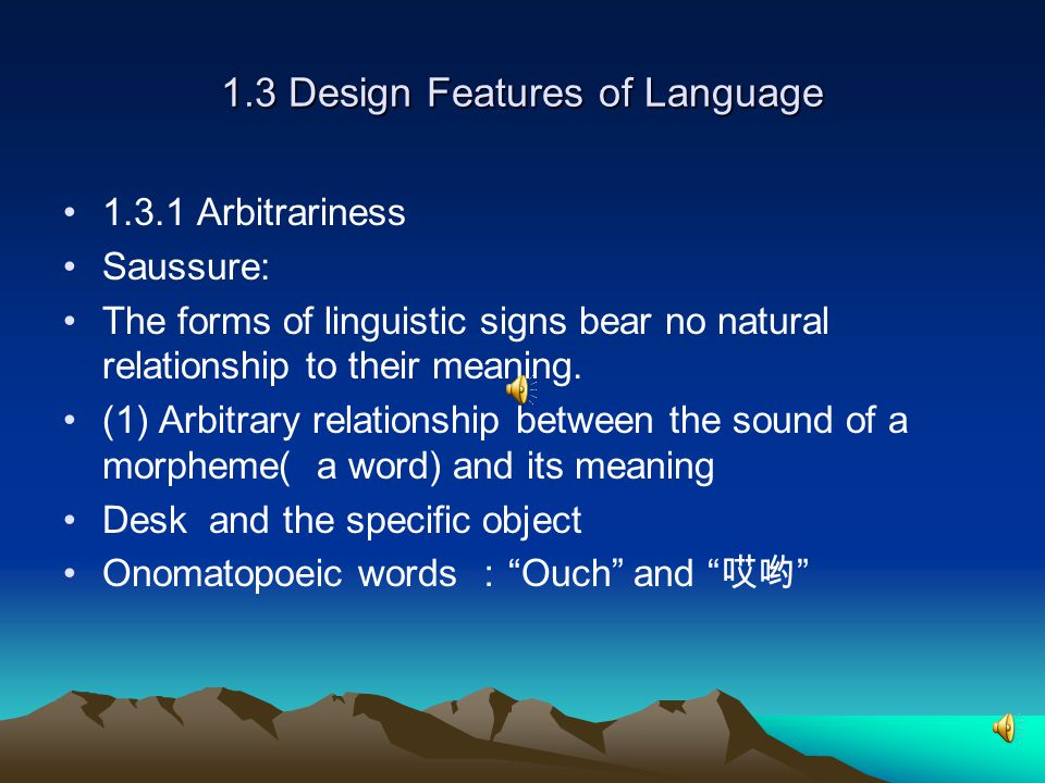 1.3 Design Features of Language