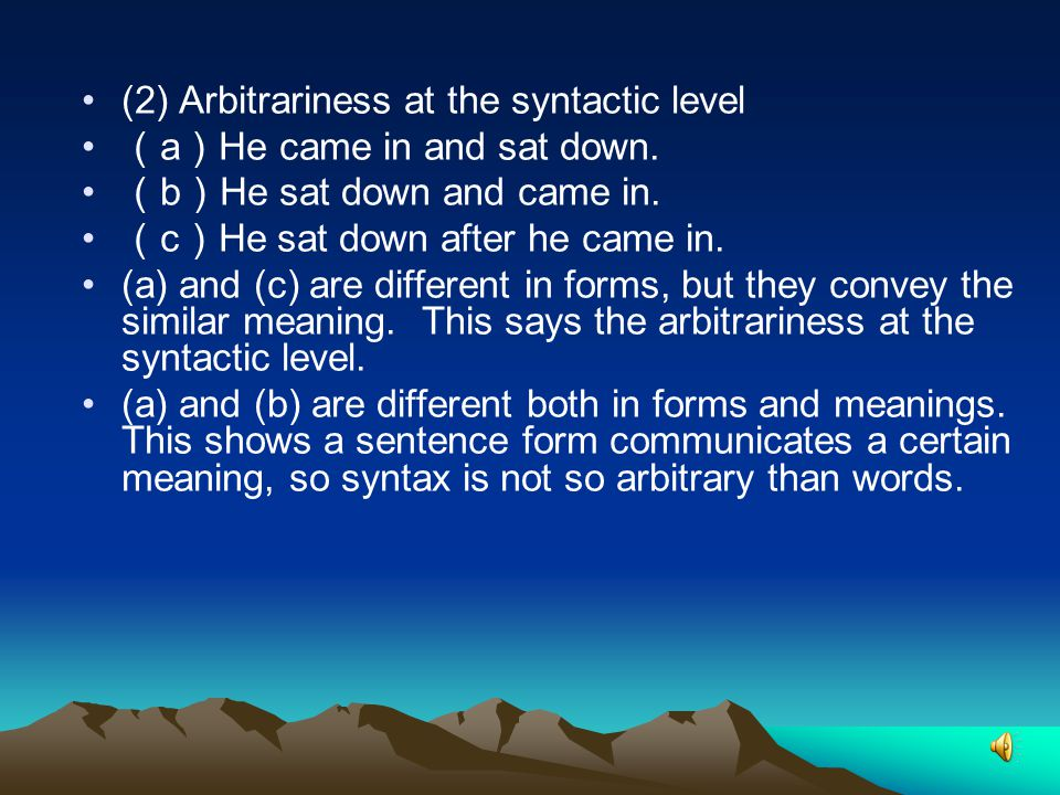(2) Arbitrariness at the syntactic level