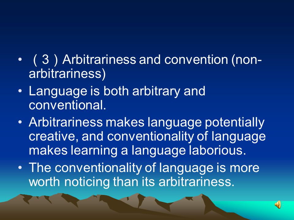 (3)Arbitrariness and convention (non-arbitrariness)