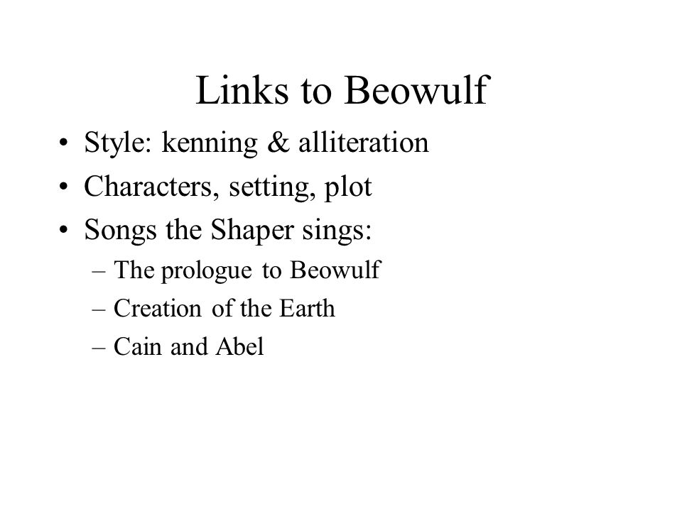 Links to Beowulf Style: kenning & alliteration