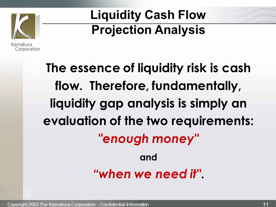 Liquidity Cash Flow Projection Analysis