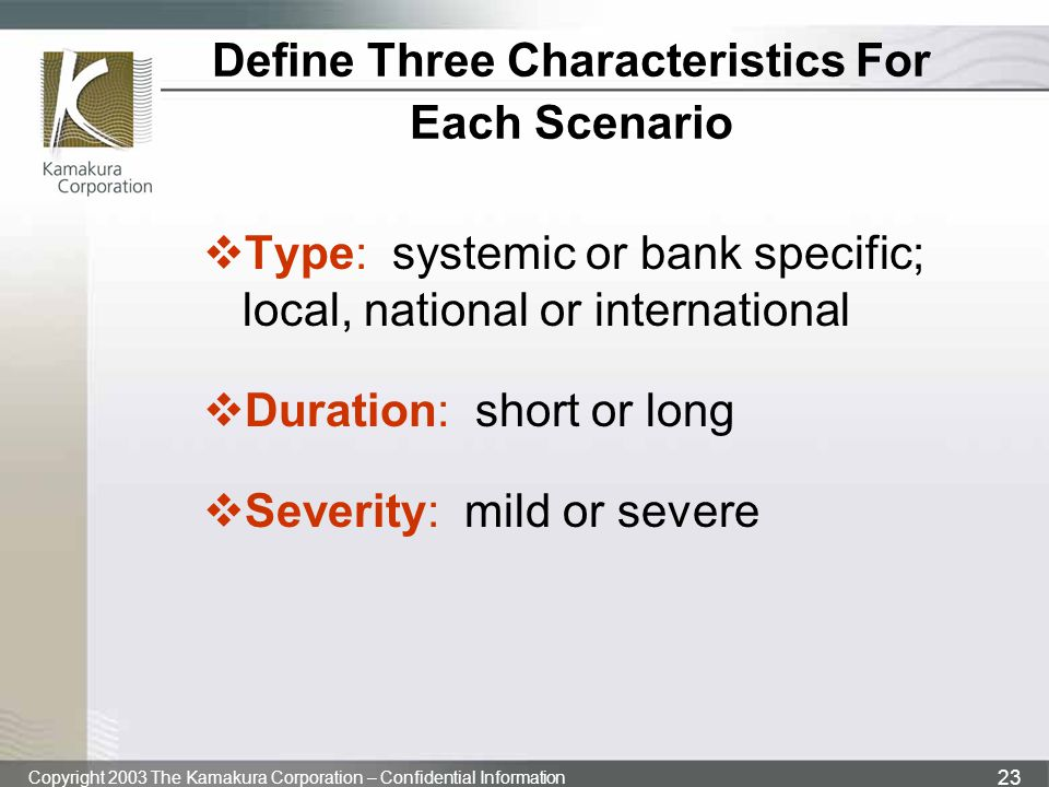 Define Three Characteristics For Each Scenario