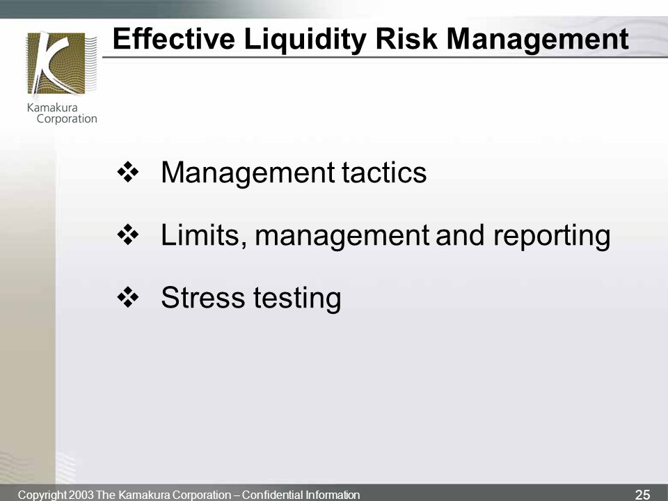 Effective Liquidity Risk Management