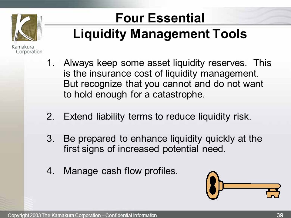 Four Essential Liquidity Management Tools