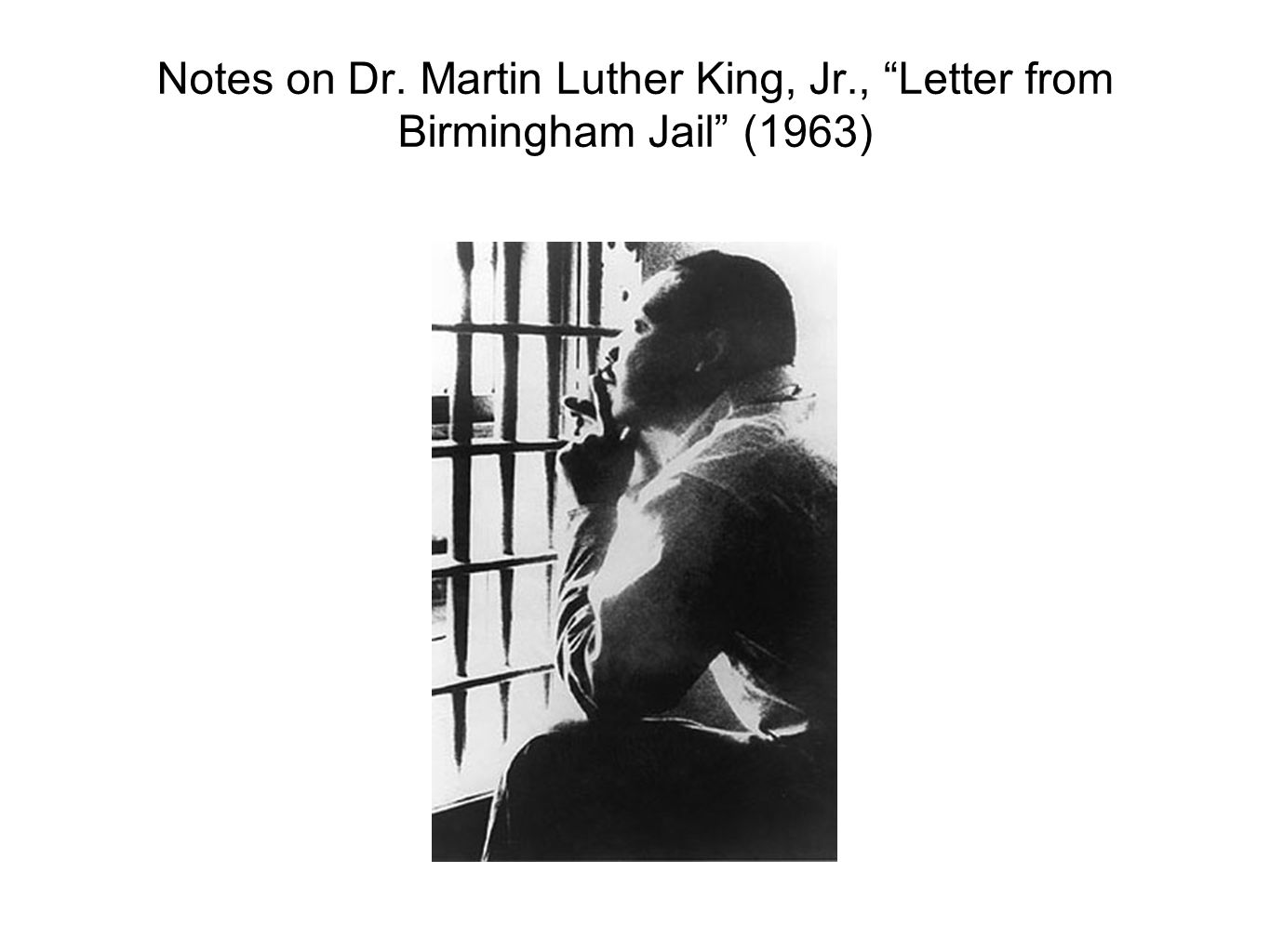 Notes on Dr. Martin Luther King, Jr