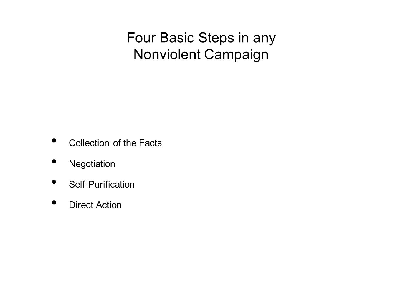 Four Basic Steps in any Nonviolent Campaign