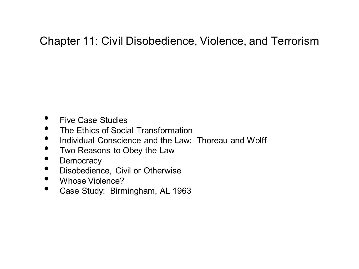 Chapter 11: Civil Disobedience, Violence, and Terrorism