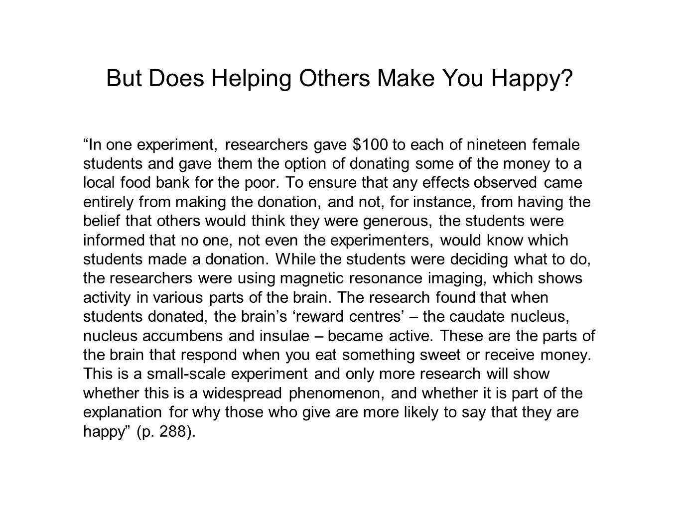 But Does Helping Others Make You Happy