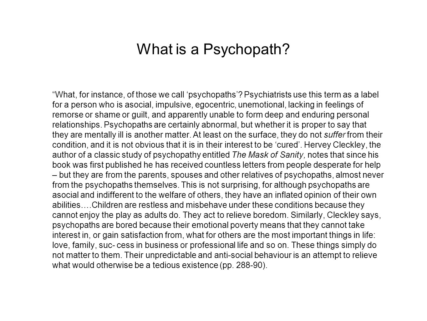 What is a Psychopath