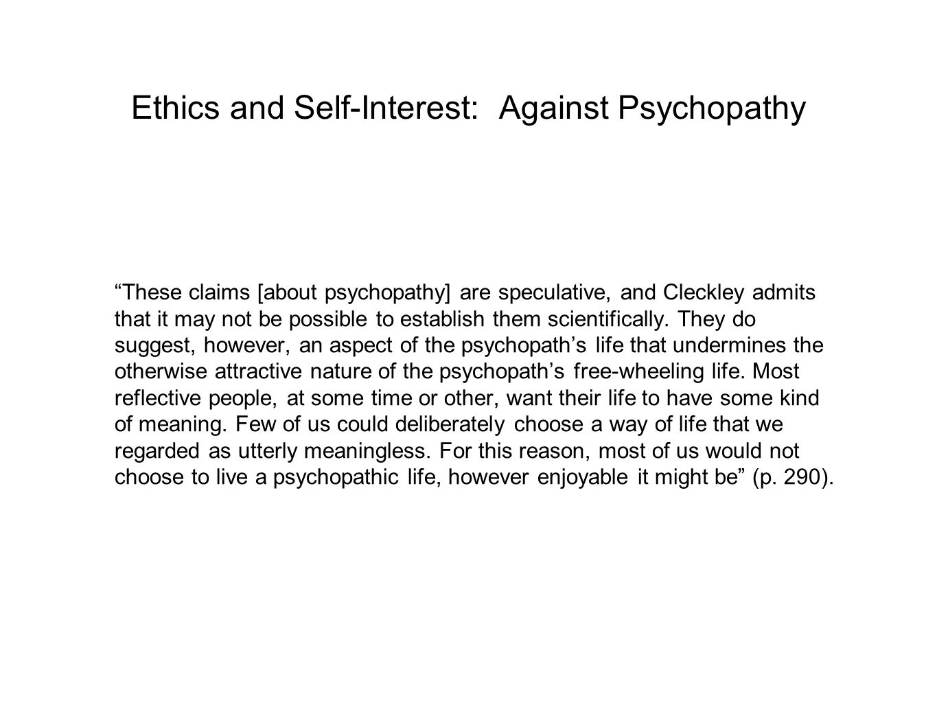 Ethics and Self-Interest: Against Psychopathy
