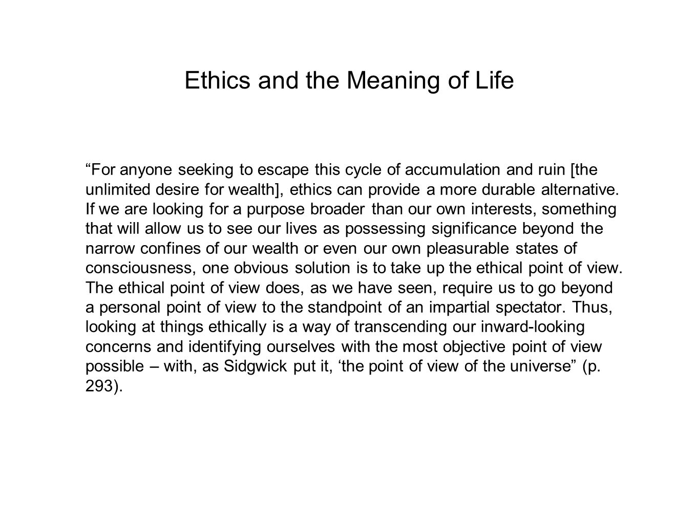 Ethics and the Meaning of Life