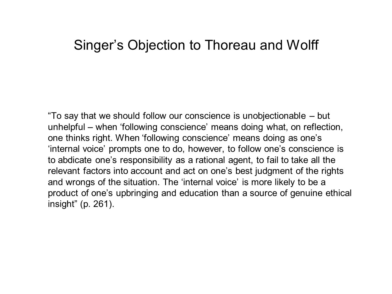 Singer's Objection to Thoreau and Wolff
