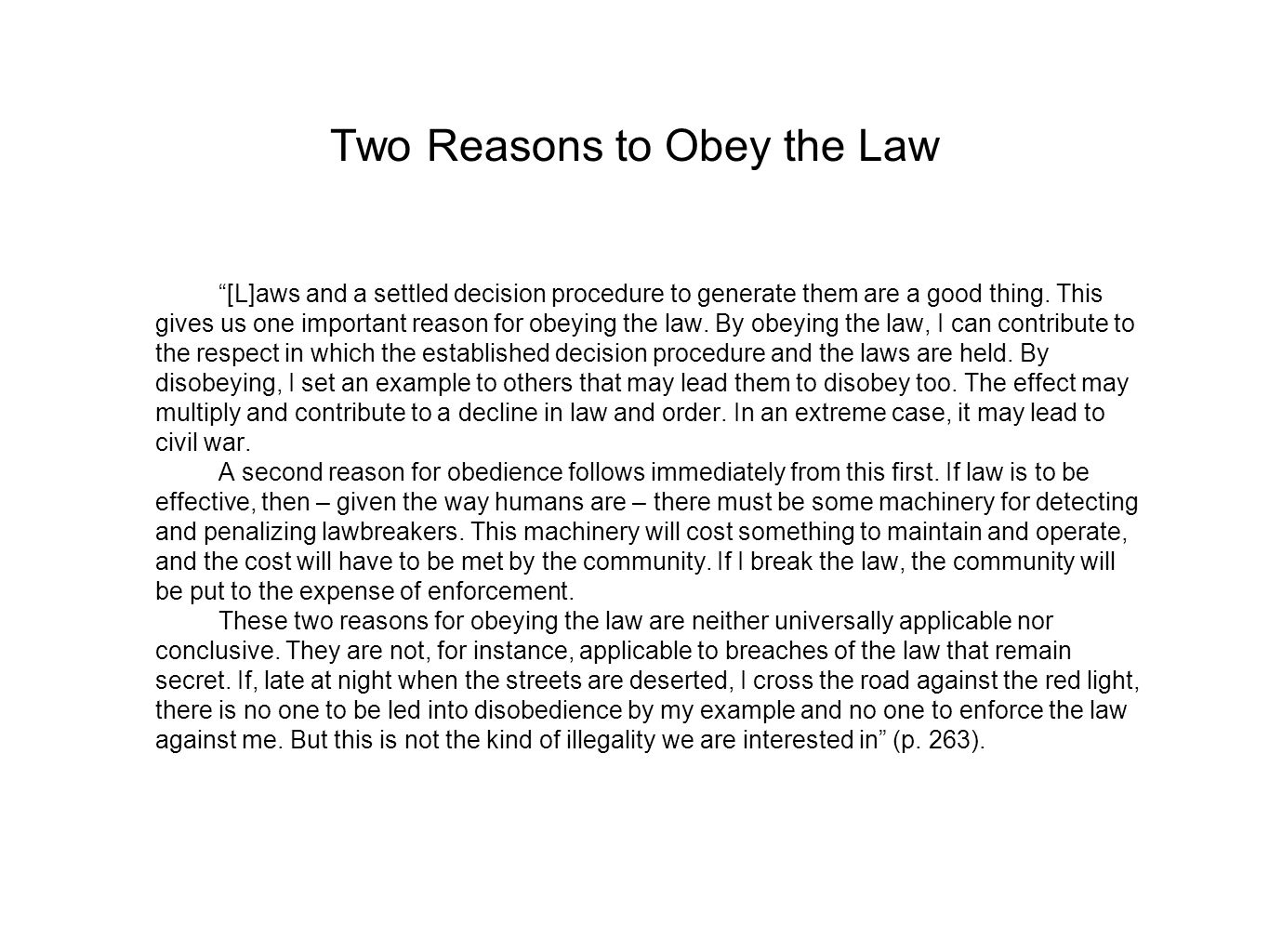 Two Reasons to Obey the Law