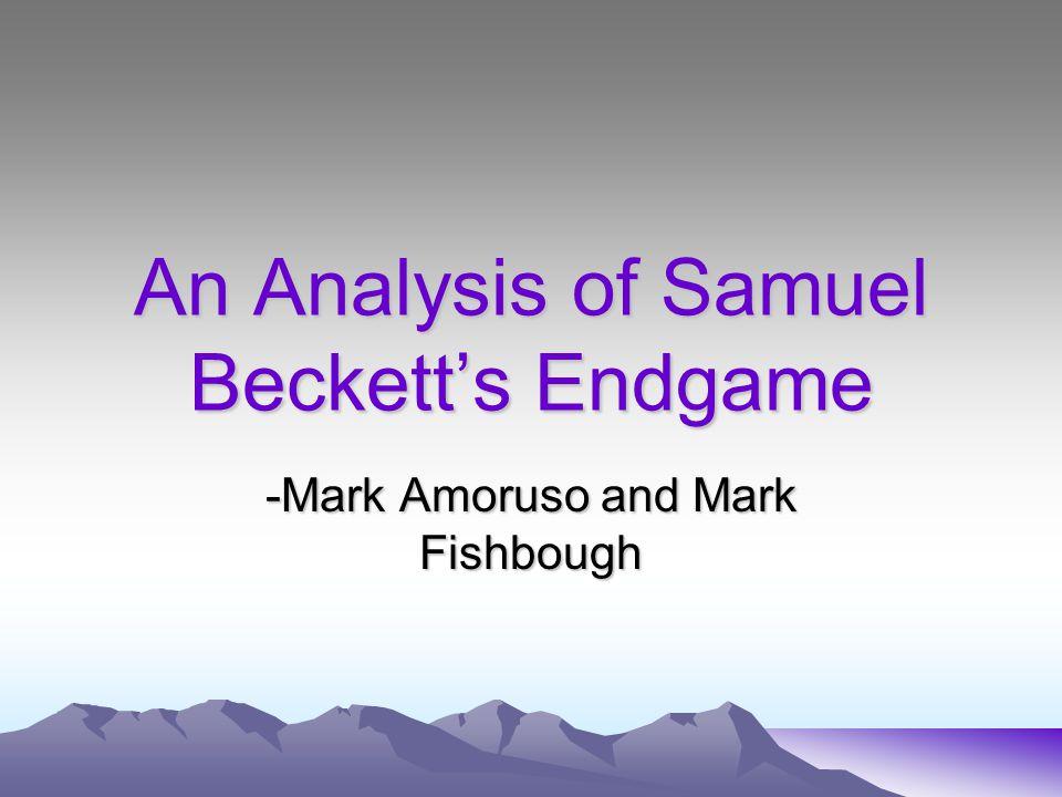 An Analysis of Samuel Beckett's Endgame