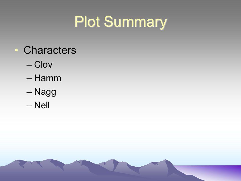 Plot Summary Characters Clov Hamm Nagg Nell